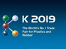 K Show Dusseldorf 16 - 23 October 2019 - Hall 1 - C97